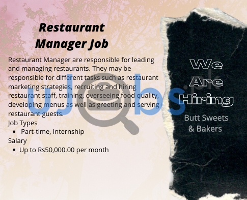 Restaurant Manager Internships Part Time Jobs in Lahore 2021