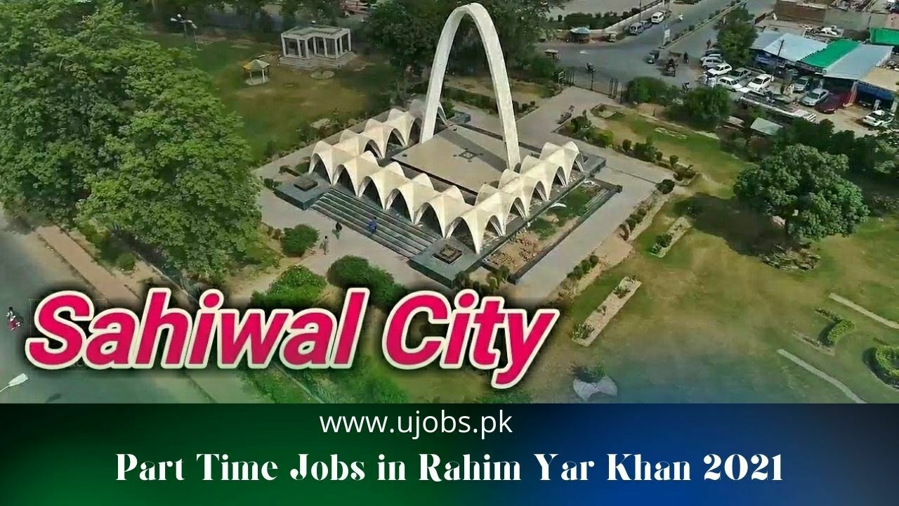 Part Time Jobs in Sahiwal 2021