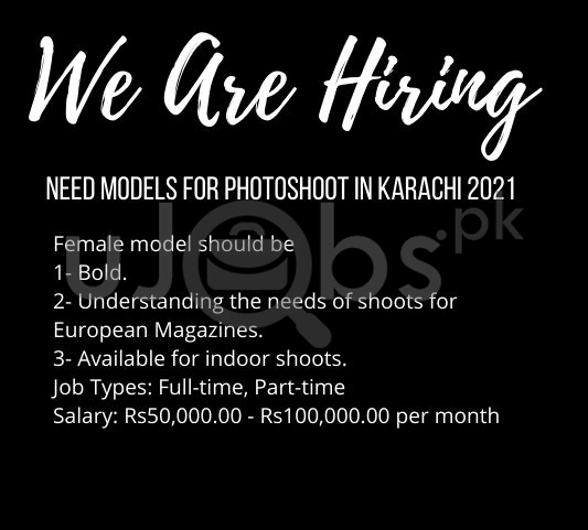 Need Models For Photoshoot in Karachi 2021